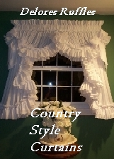 Affordable...Delores' Ruffles unique quality curtains. Handmade to your custom orders.
